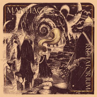 Manhack Rustatorium Album Art