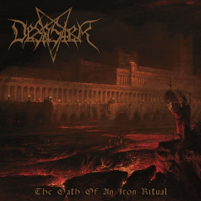 Desaster_-_The_Oath_of_an_Iron_Ritual