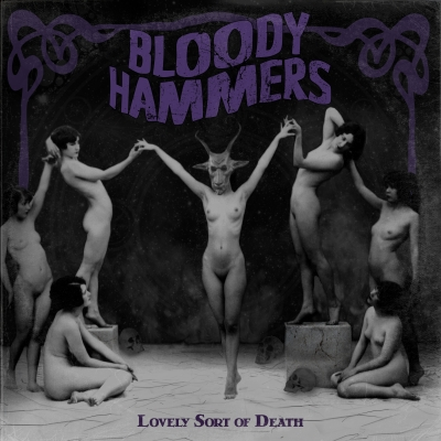 Bloody_Hammers_-_Lovely_Sort_of_Death